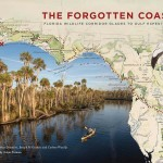 The Forgotten Coast: Florida Wildlife Corridor Glades to Gulf Expedition (Book 2015)