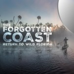 The Forgotten Coast: Return to Wild Florida (DVD 2015)